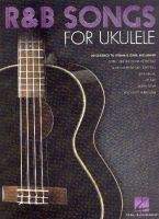 R&B Songs for Ukulele : - Vollanzeige.