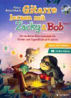 Gitarre lernen mit Zacky und Bob Band 2 (+CD) : - Vollanzeige.