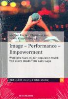 Image - Performance - Empowerment : Weibliche Stars in der populären - Vollanzeige.