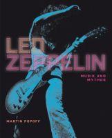 Led Zeppelin : Musik und Mythos - Vollanzeige.