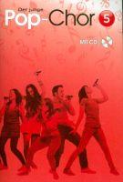 Der junge Pop-Chor Band 5 (+CD) : - Vollanzeige.