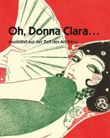 Oh Donna Clara - Musiktitel des Art Déco - Vollanzeige.