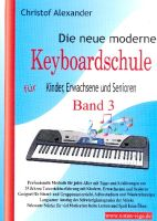 Die neue moderne Keyboardschule Band 3 - Vollanzeige.