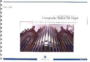 Liturgische Suiten : - Vollanzeige.