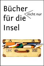 Urlaubslektuere - Buecher für die Urlaubszeit