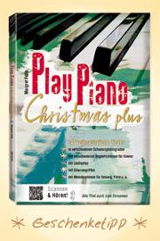 Margret Feils, Play Piano Christmas plus - 24 weihnachtliche Lieder - Gerig Musikverlag