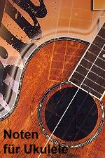 Noten für Ukulele